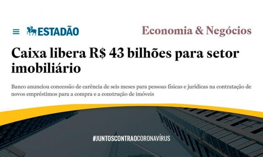 Caixa libera R$ 43 bilhões para setor imobiliário
